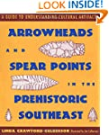 Arrowheads and Spear Points in the Pr...