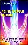 ACTIVA TU PODER INTERNO: Curso para e...
