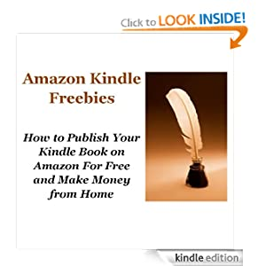 How To Get Published On Amazon Kindle And Make Money