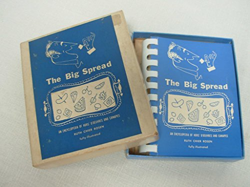 The Big Spread: The Encyclopedia of Hors D'Oeuvres and Canapes PDF
