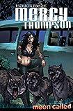 Mercy Thompson: Moon Called