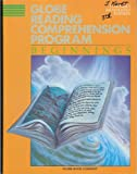 Globe Reading Comprehension Program: Beginnings, Teachers Annotated Edition