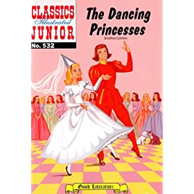 The Dancing Princesses (with panel zoom)  - Classics Illustrated Junior