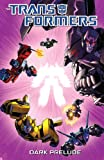 img - for Transformers: Spotlight - Dark Prelude book / textbook / text book