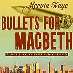 Bullets for Macbeth | Marvin Kaye