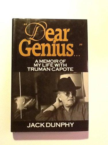 Dear Genius: A Memoir of My Life With Truman Capote, Dunphy, Jack