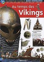 Au Temps des Vikings : Documentation scolaire en images autocollantes - Dès 7 ans