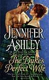 The Duke's Perfect Wife (0425247104) by Jennifer Ashley