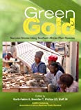 img - for Green Gold: Success Stories Using Southern African Plant Species book / textbook / text book