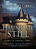 Haunt Me Still (Thorndike Press Large Print Mystery Series)