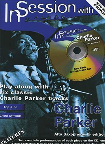 In Session with Charlie Parker (alto Saxophone) (Asax/CD)