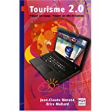 Tourisme 2.0par Jean-Claude Morand