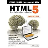 HTML5 for Masterminds, 2nd Edition ~ J.D. Gauchat