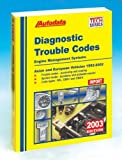 img - for Diagnostic Trouble Codes: Asian and European Vehicles, 1992-2002 (Autodata Tech Manual Series) book / textbook / text book
