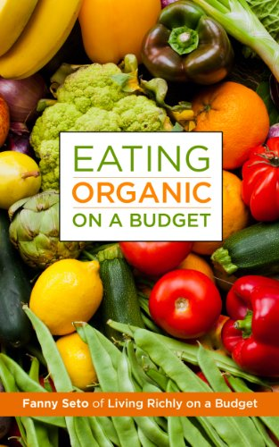 Organic Food: Eating Organic on a Budget