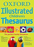 Oxford Dictionaries Oxford Illustrated Children's Thesaurus Flexi 2010