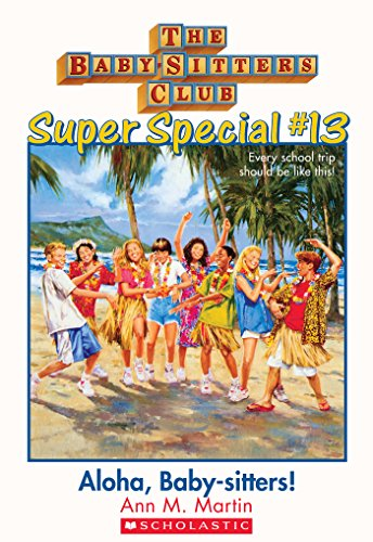 The Baby-Sitters Club Super Special #13: Aloha, Baby-Sitters! front-653169
