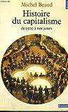 echange, troc Beaud - Histoire du capitalisme (De 1500 à nos jours)
