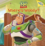 Where's Woody? (Disney/Pixar Toy Story) (Pictureback with Flaps)