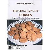 Biscuits et gâteaux corses : Beignets, échaudés, brioches et autres frittaux