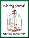 Writing Exposition (Writing Strands Ser)