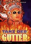 Tanz der G�tter: Ritual und Tanztheat...