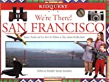 We're There! San Francisco