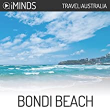 Bondi Beach: Travel Australia Audiobook by  iMinds Narrated by James Conlan