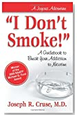 """I Don't Smoke!"": A Guidebook to Break Your Addiction to Nicotine (Joyous Adventures)"