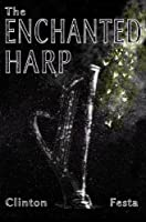 The Enchanted Harp [Kindle Edition]
