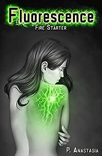 Fluorescence: Fire Starter by P. Anastasia ebook deal