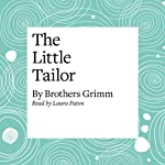 The Little Tailor | Brothers Grimm