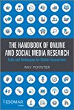 The Handbook of Online and Social Media Research: Tools and Techniques for Market Researchers