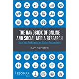The Handbook of Online and Social Media Research: Tools and Techniques for Market Researchersby Ray Poynter