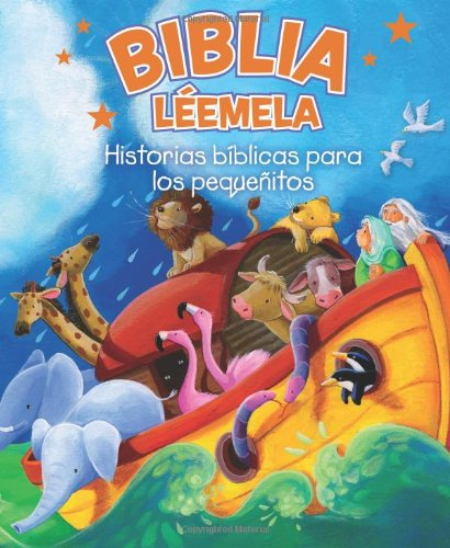 Biblia Leemela: Historias biblicas para los pequenitos (Spanish Edition)