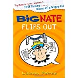 Big Nate Flips Out (Big Nate, Book 5)by Lincoln Peirce