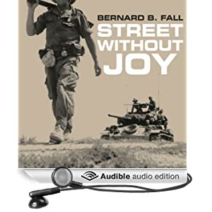 Street Without Joy: The French Debacle in Indochina (Unabridged)
