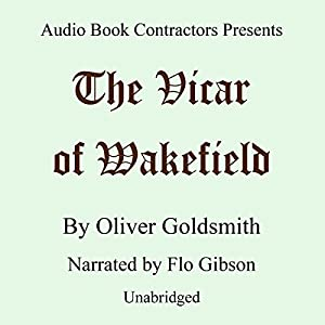 The Vicar of Wakefield | [Oliver Goldsmith]