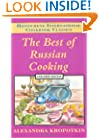 The Best of Russian Cooking (Hippocrene International Cookbook Series)