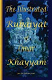 img - for The Illustrated Rubaiyat of Omar Khayyam: Special Edition book / textbook / text book