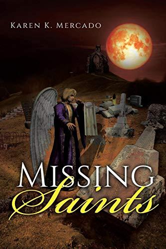 Missing Saints [K Mercado, Karen] (Tapa Blanda)