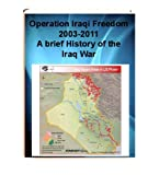 img - for OPERATION IRAQI FREEDOM 2003-2011 