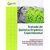 Tratado de química orgánica experimental (Texto (garceta))