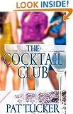 The Cocktail Club: A Novel