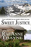 Sweet Justice (Home in Whiskey Creek Book 4)