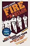 Fire in Babylon: How the West Indies Cri...
