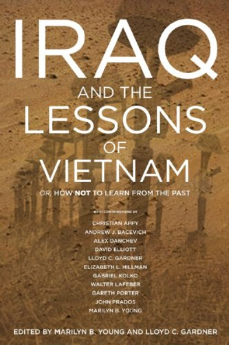 Iraq and the Lessons of Vietnam: Or, How Not to Learn...