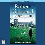 Into the Blue | Robert Goddard