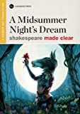 A Midsummer Nights Dream (Shakespeare Made Clear)