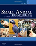 img - for Small Animal Dermatology: A Color Atlas and Therapeutic Guide, 3e book / textbook / text book
